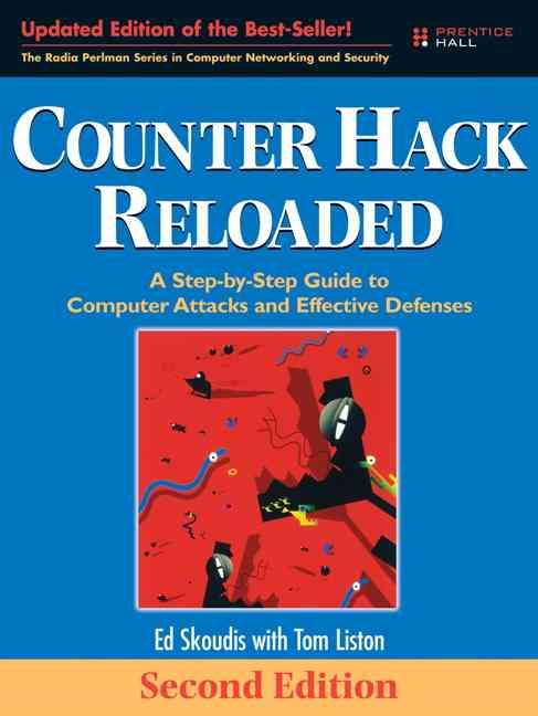 Counter Hack Reloaded By Skoudis, Ed/ Liston, Tom